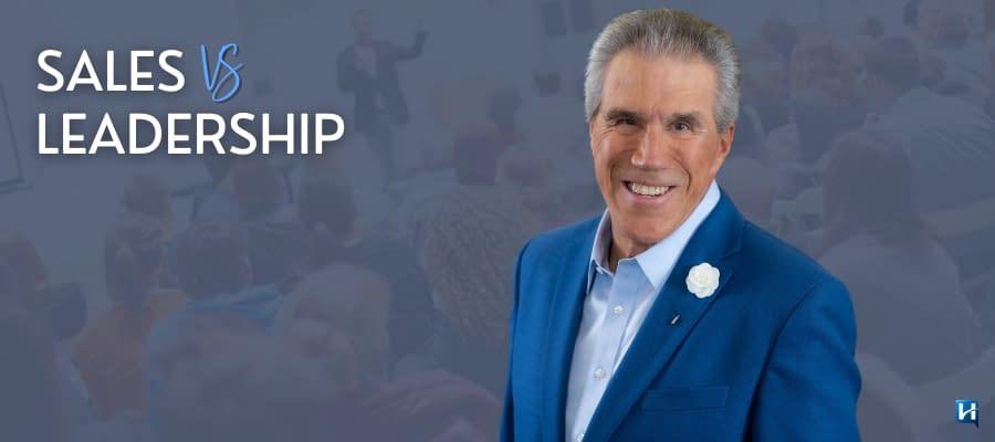 Sales vs. Leadership presented by Dr. Paul Homoly, CSP